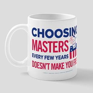 Choosing Masters Mug