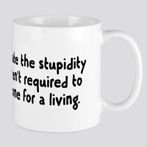 Underestimating stupidity Mug
