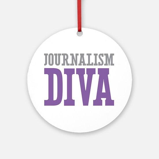 Journalism DIVA Ornament (Round)