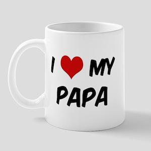 I Love My Papa Mug