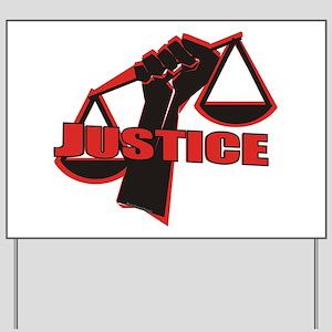 Justice Yard Sign