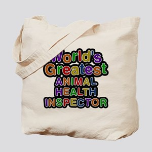 Worlds Greatest ANIMAL HEALTH INSPECTOR Tote Bag