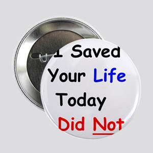 I Saved Your Life Today I Did Not Text and Drive 2