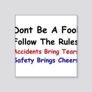 Dont Be a Fool Follow the Rules Sticker