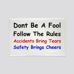 Dont Be a Fool Follow the Rules Rectangle Magnet