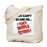 I teach middle school Tote Bag