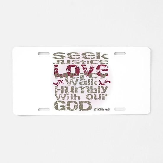Micah 6:8 Aluminum License Plate