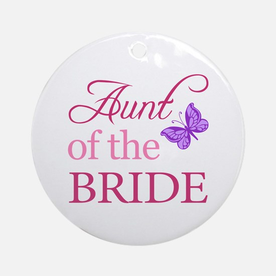 Aunt Of The Bride (Butterfly) Ornament (Round)