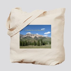 Rather be in the Mountains Tote Bag