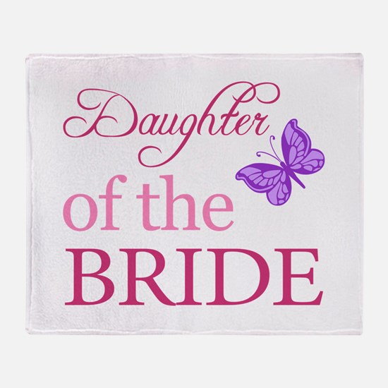 Daughter Of The Bride (Butterfly) Throw Blanket