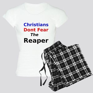Christians Dont Fear the Reaper Pajamas