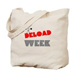 DELOAD WEEK Tote Bag