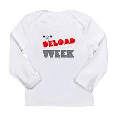 DELOAD WEEK Long Sleeve T-Shirt
