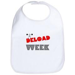 DELOAD WEEK Bib