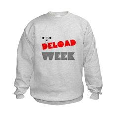 DELOAD WEEK Sweatshirt