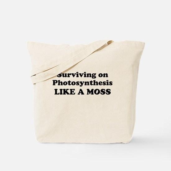 LIKE A MOSS Tote Bag