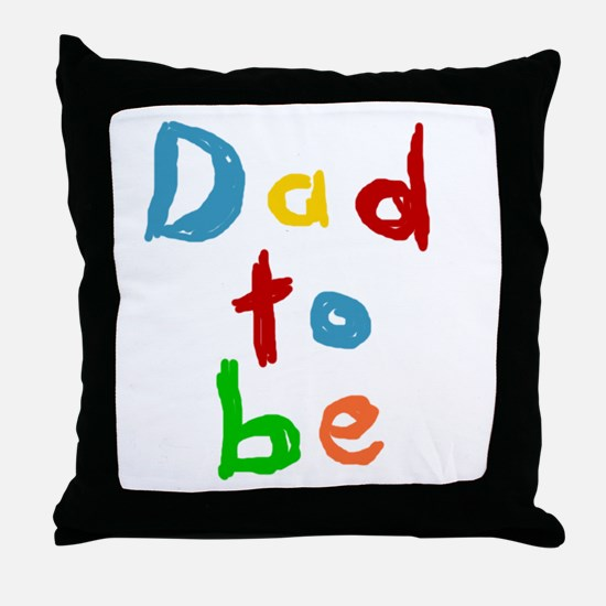Primary Color Text Dad To Be Throw Pillow