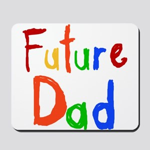 Primary Colors Future Dad Mousepad
