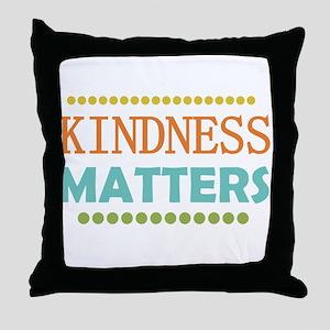 Kindness Matters Throw Pillow
