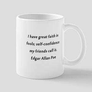 Self-Confidence Poe 11 oz Ceramic Mug