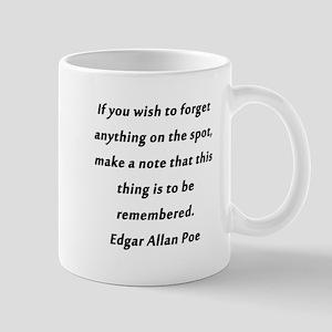 Forgetfullness Poe 11 oz Ceramic Mug