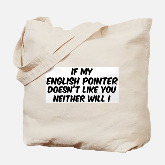 If my English Pointer Tote Bag