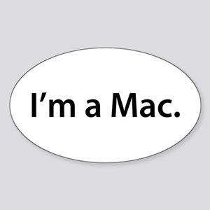 """I'm a Mac."" Oval Sticker"