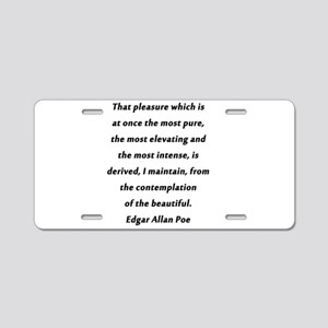 Poe On Pleasure Aluminum License Plate