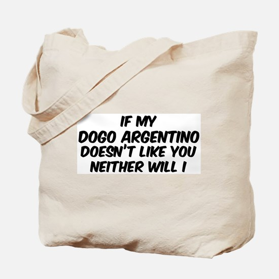 If my Dogo Argentino Tote Bag