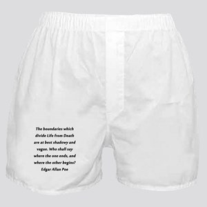 Poe On Life and Death Boxer Shorts