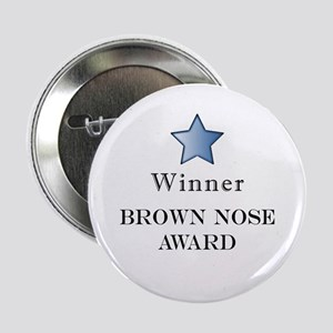 The Best Brown Nose Award - Button