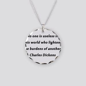 Dickens On Lightening Burdens Necklace Circle Char