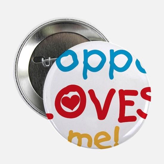 "Poppa Loves Me 2.25"" Button"