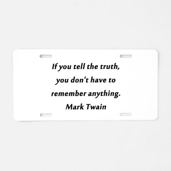 Twain On Truth Aluminum License Plate