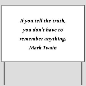 Twain On Truth Yard Sign