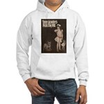 They always pick on me Hooded Sweatshirt