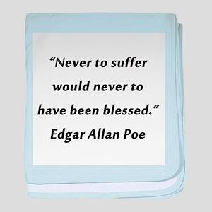 Poe On Suffering baby blanket