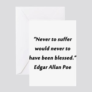 Poe On Suffering Greeting Card