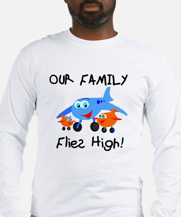 Our Family Flies High Long Sleeve T-Shirt