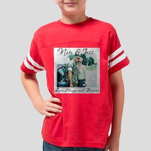 Nate And Jess Custom Order Youth Football Shirt