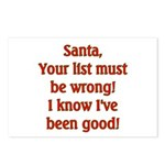 Santa's List is wrong I've been good Postcards (P