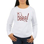 Believe! (Red) Women's Long Sleeve T-Shirt