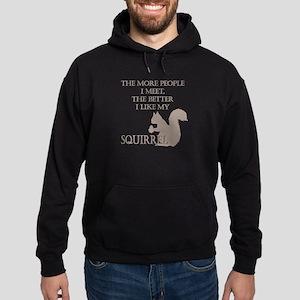 Like My Squirrel Hoodie (dark)