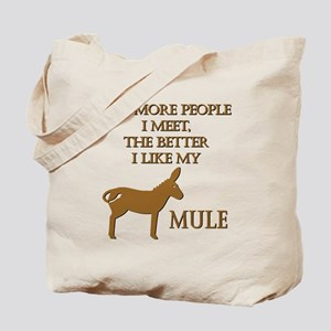 Like My Mule Tote Bag