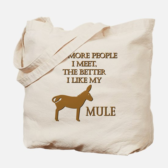 Like My Mule Tote Bag