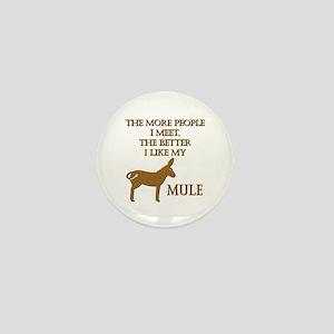 Like My Mule Mini Button