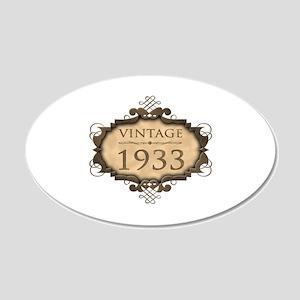 1933 Birthday Vintage (Rustic) 20x12 Oval Wall Dec