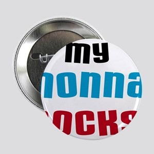 "My Nonna Rocks 2.25"" Button"