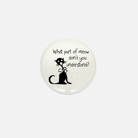 cat saying w/ attitude Mini Button