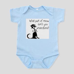 cat saying w/ attitude Infant Bodysuit